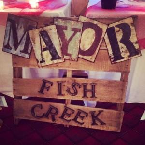 The Mayor of Fish Creek.