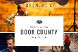 What to do Aug 14 - 16 Door County