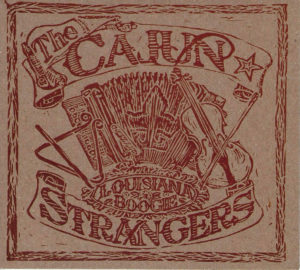 """The Cajun Strangers' newest album, """"Louisiana Boogie"""" came out in 2014."""