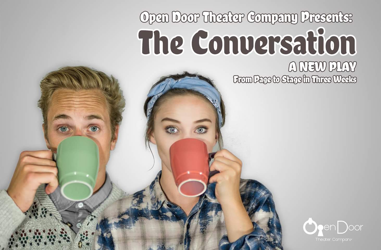 The Conversation. Open Door Theater.