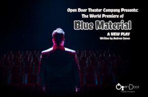 Blue Material. Open Door Theater Company.