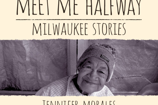 Review: 'Meet Me Halfway:  Milwaukee Stories'