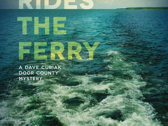 """Death Rides the Ferry"" Book Tour to Stop in Door County"