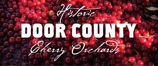 VIDEO: Door County's Cherry Orchard History
