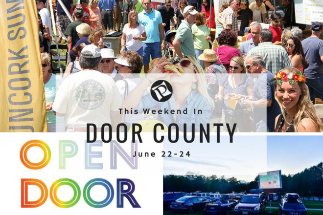 This Weekend in Door County: Open Door Pride and Uncork Summer
