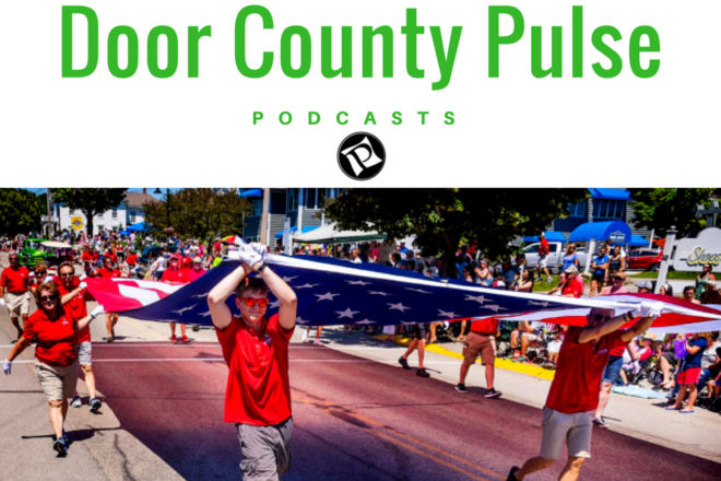 PODCAST: 4th of July, Door County Living
