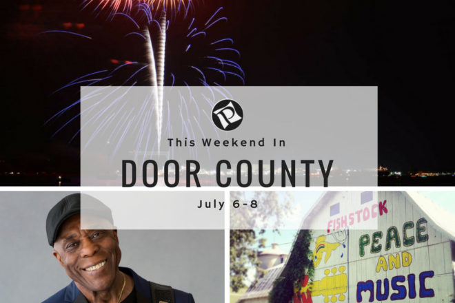 This Weekend in Door County: Summer Festivals & Buddy Guy