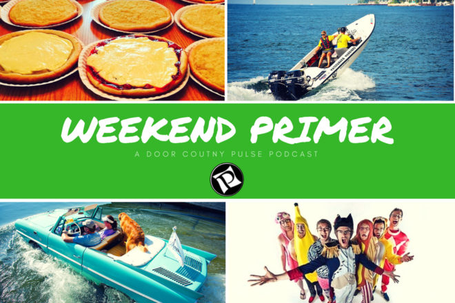 Weekend Primer Podcast: Porky's Groove Machine, Sister Bay Marina Fest, Hoedown