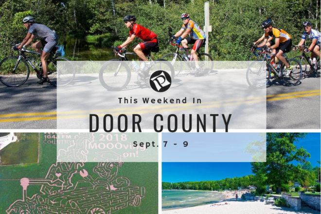 This Weekend in Door County: Door County Century & Corn Fest