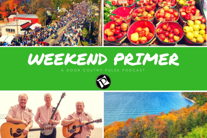 Sister Bay Fall Fest - Weekend Primer Podcast