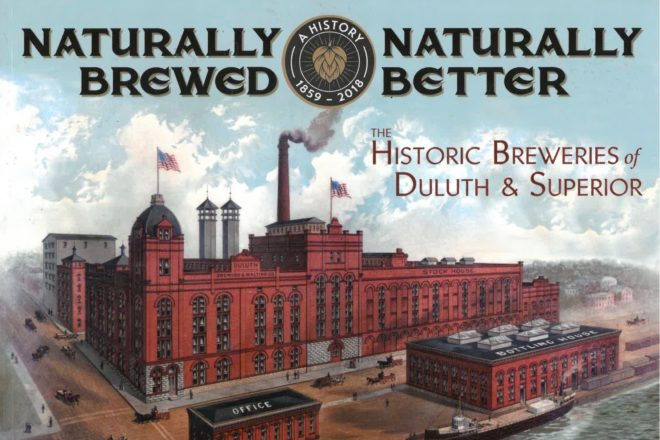 A History of Beer and People: New book details brewing history of Duluth-Superior