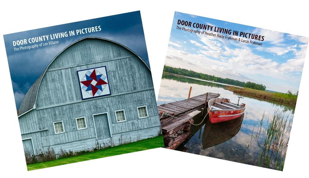 Door County Living in Pictures, Len Villano, Lucas Frykman, Heather Harle Frykman, photography, nature photography, Door County