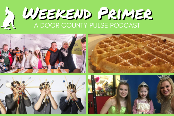 Wacky Fun at the Fish Creek Winter Festival: Weekend Primer Podcast