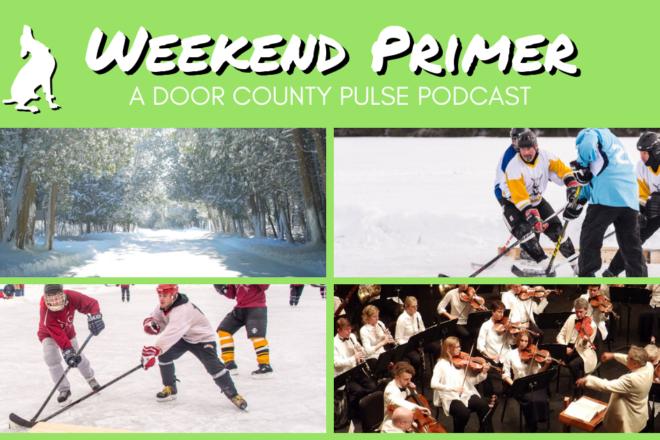 Door County Pond Hockey Tournament: Weekend Primer Podcast