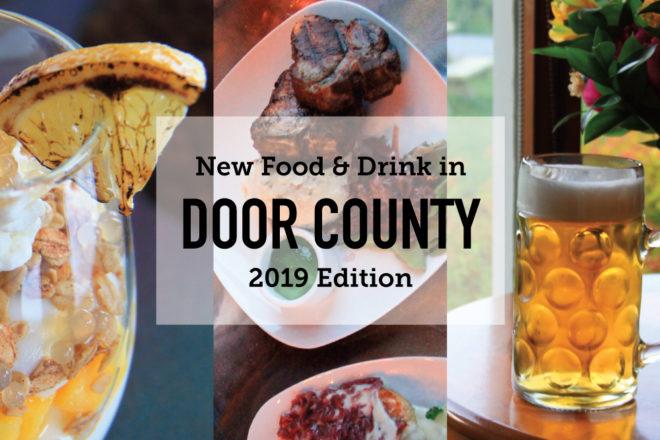 15 New Food & Drink in Door County