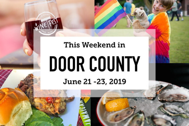 This Weekend in Door County: Wine, Dine and Celebrate Pride