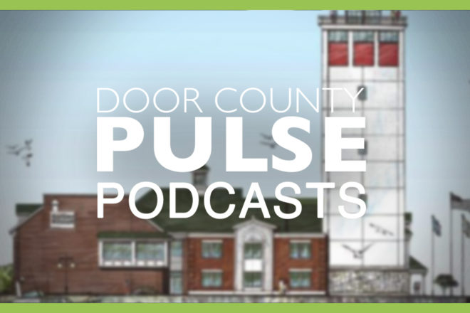 PODCAST: What Will Sturgeon Bay Look Like in Two Years?