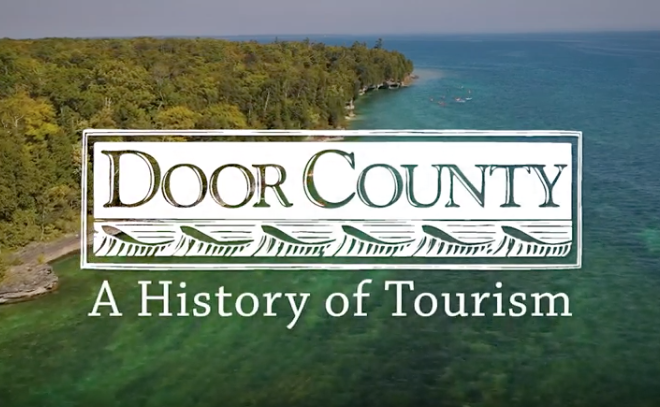 VIDEO: History of Door County Tourism