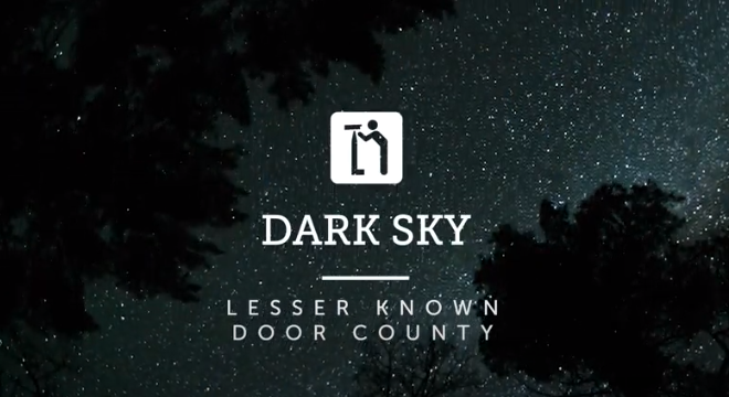 VIDEO – Lesser Known Door County: The Dark Sky